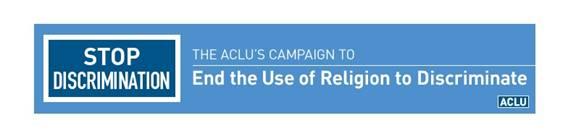 ACLU anti-discrimination banner