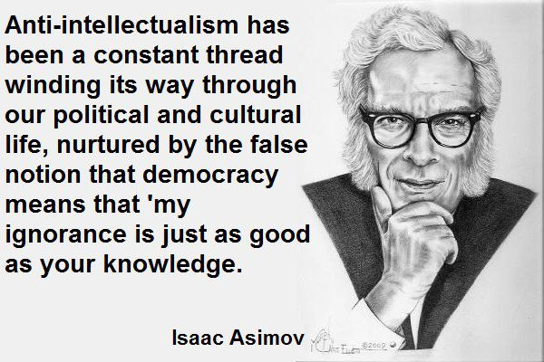 Asimov about anti-intellectualism