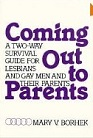 "Mary V. Vorhek: ""Coming out to parents: Two-way survival guide for lesbians and gay men and their parents."""