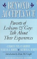 "Carolyn W. Griffin & Marian J. Wirth: ""Beyond Acceptance: Parents of Lesbians & Gays Talk About Their Experiences:"""