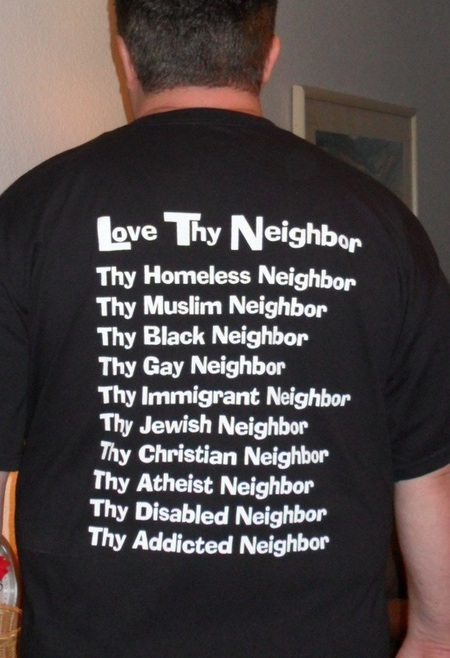 """Love thy neighbor"" T-shirt"