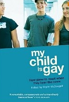 "Bryce McDougall: ""My Child Is Gay: How Parents React When They Hear the News"""