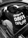don't drive drunk