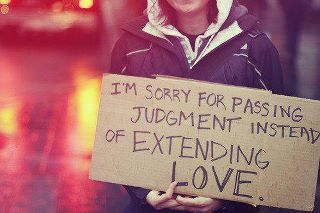Love, not judgment
