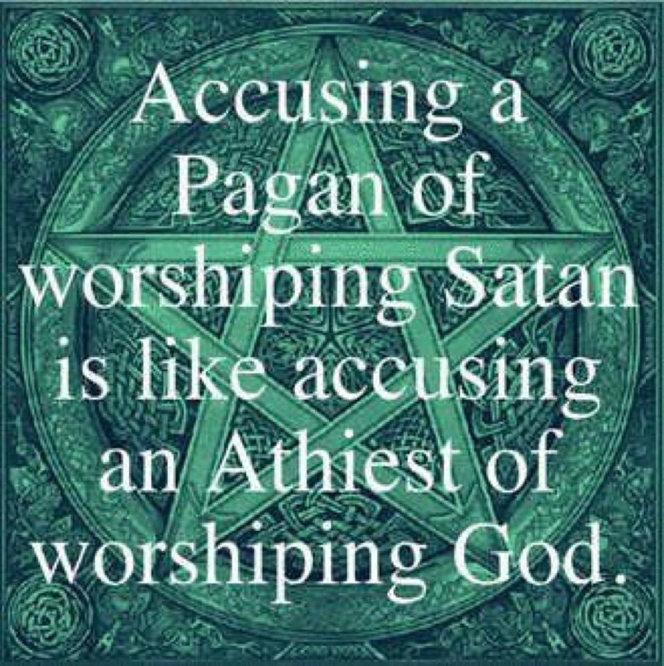 Pagan's don't worship Satan